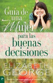 Guía de Una Mujer Para Las Buenas Decisiones