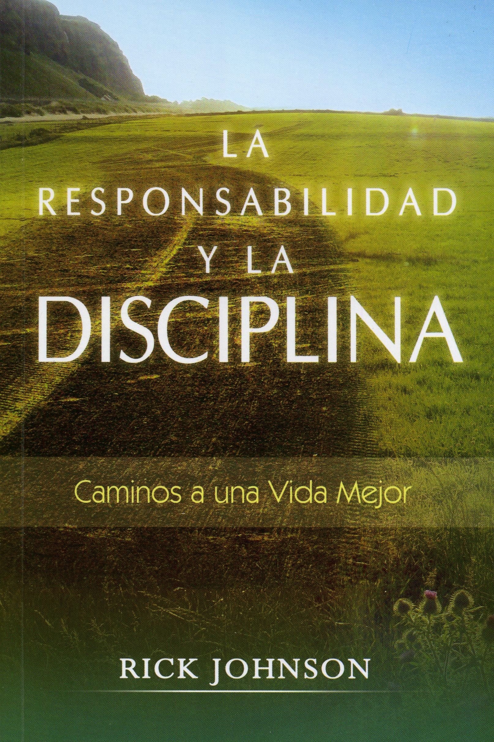 La Responsabilidad y la Disciplina