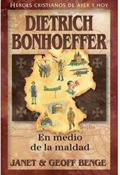 Dietrich Bonhoffer - En Medio de la Maldad