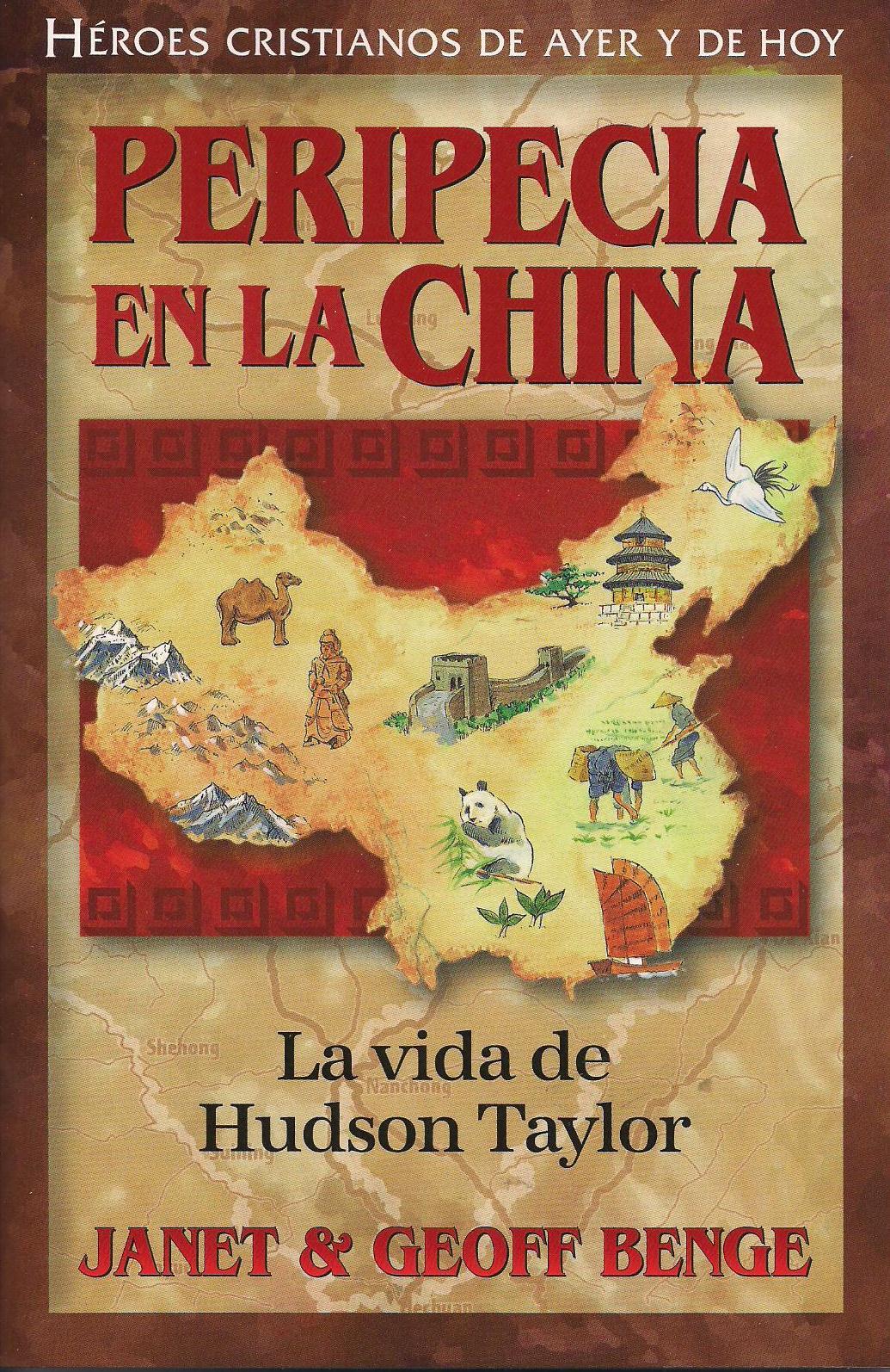 Peripecias en la China - Hudson Taylor