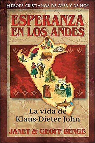 Esperanza en los Andes - Klaus-Dieter John